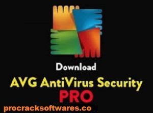 AVG Antivirus Pro APK Crack With Latest Version Full Download 2021
